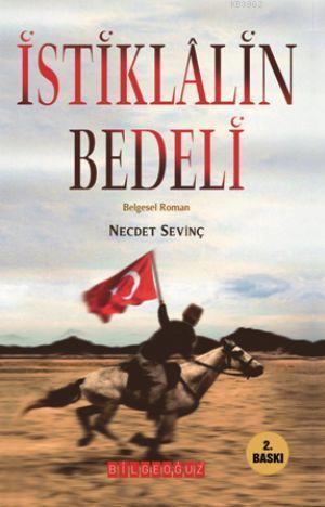 İstiklalin Bedeli; Belgesel Roman