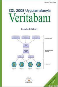 Veritabanı-I SQL 2008 Uygulamalarıyla