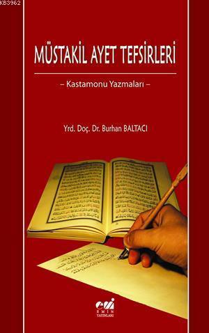 Müstakil Ayet Tefsirleri; Kastamonu Yazmaları
