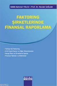 Faktoring Şirketlerinde Finansal Raporlama