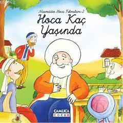 Nasreddin Hoca Fıkraları 2; Hoca Kaç Yaşında
