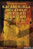 Kaçakcılıkla Mücadele Mevzuat El Kitabı