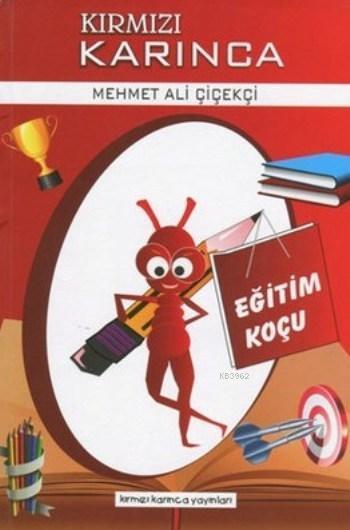 Kırmızı Karınca Eğitim Koçu