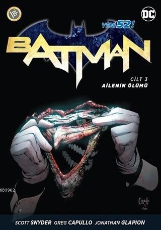 Batman Cilt 3 - Ailenin Ölümü