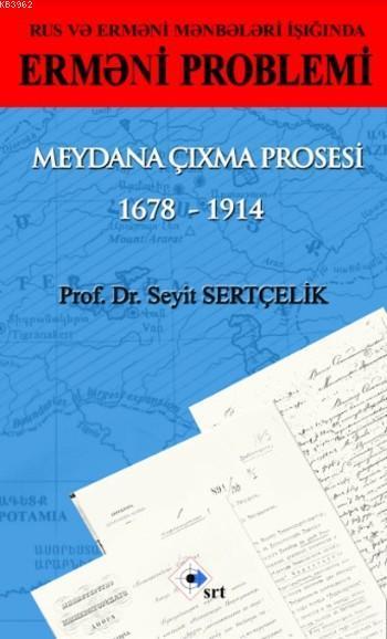 Ermeni Problemi; Meydana Çıxma Prosesi 1678-1914