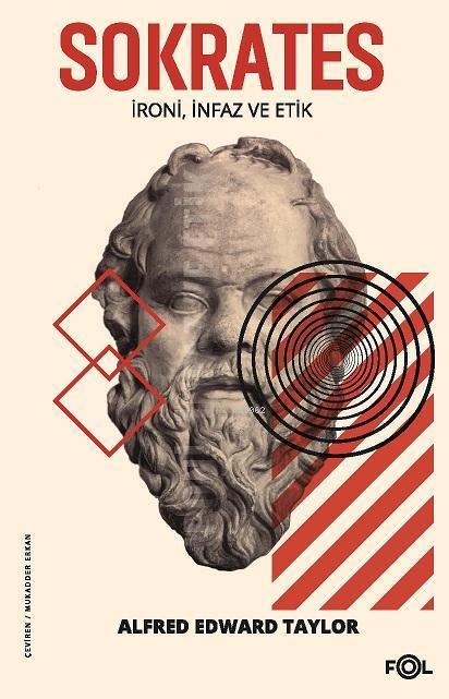 Sokrates; İroni, İnfaz ve Etik