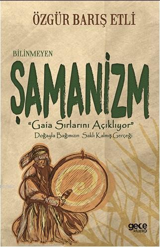 Bilinmeyen Şamanizm;