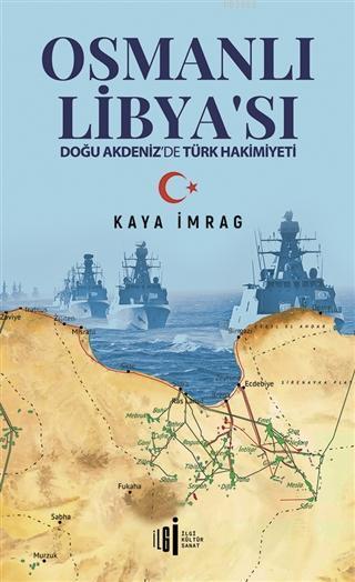 Osmanlı Libyası; Doğu Akdeniz'de Türk Hakimiyeti