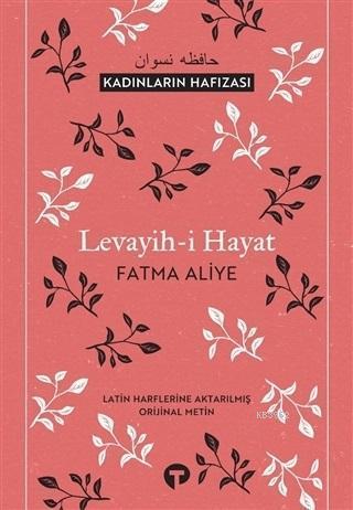 Levayih-i Hayat; Kadınların Hafızası
