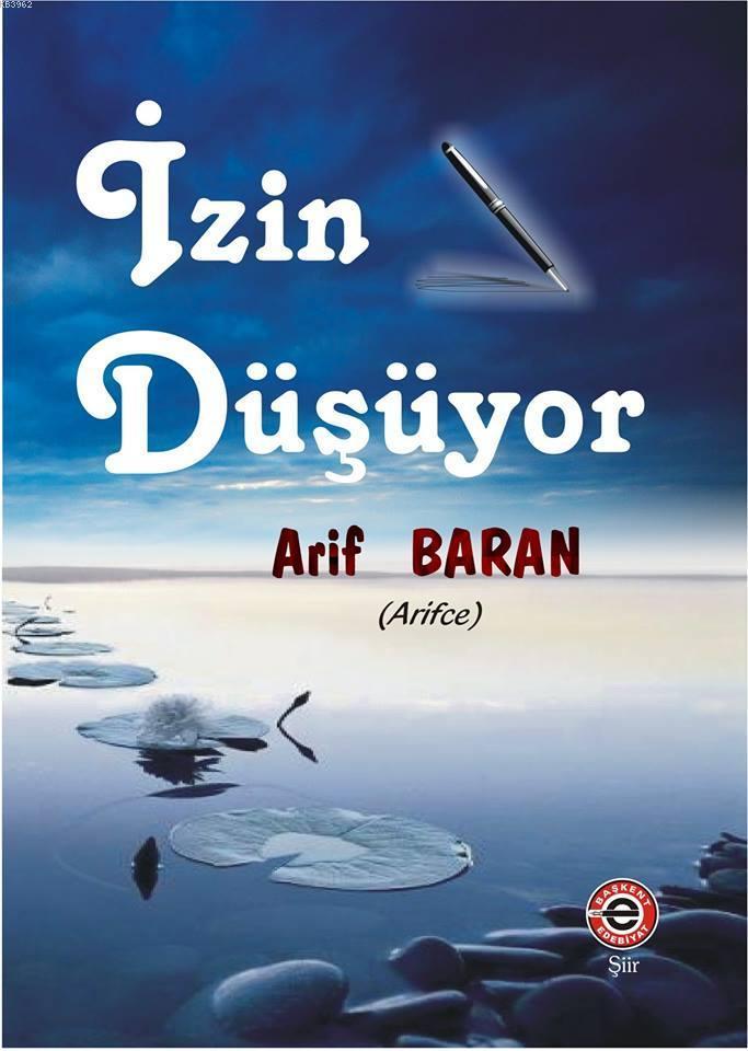 İzin Düşüyor; Arif Baran