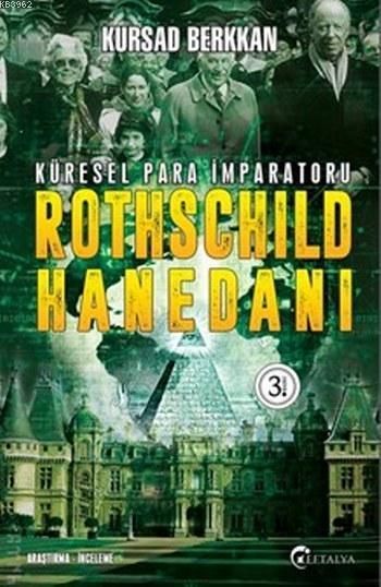 Rothschild Hanedanı; Küresel Para İmparatoru