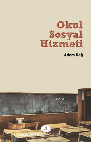 Okul Sosyla Hizmeti; Okul Sosyal Hizmeti