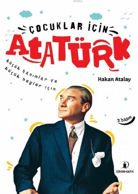 Çocuklar İçin Atatürk; Küçük Hanımlar ve Küçük Beyler İçin