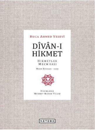 Dîvân-ı Hikmet; Hikmetler Mecmuası- Mısır Nüshası 1650