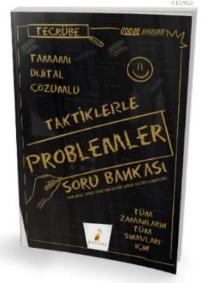 Tecrübe Taktiklerle Problemler Tamamı Dijital Çözümlü Soru Bankası