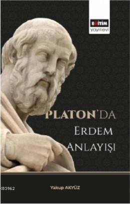 Platon'da Erdem Anlayışı