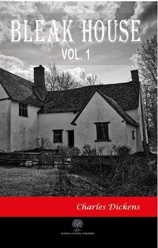 Bleak House Vol 1