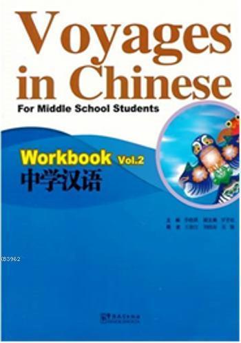 Voyages in Chinese 2 Workbook +MP3 CD; Gençler için Çince Alıştırma Kitabı+ MP3 CD