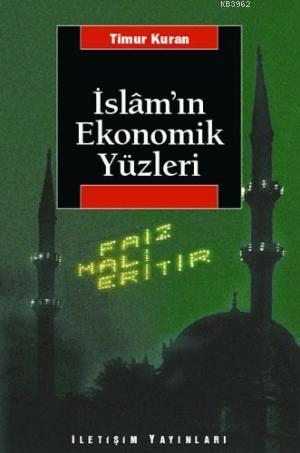 İslam'ın Ekonomik Yüzleri