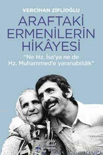 Araftaki Ermenilerin Hikayesi; Ne Hz. İsa'ya, Ne de Hz. Muhammed'e Yaranabildik