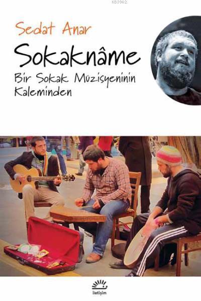 Sokakname; Bir Sokak Müzisyeninin Kaleminden