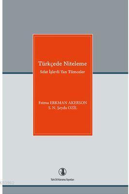 Türkçede Niteleme; Sıfat İşlevli Yan Tümceler