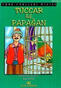 Tüccar İle Papağan