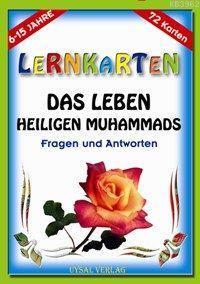 Lernkarten - Das Leben Des Letzten Propheten Muhammad; 6-15 Jahre