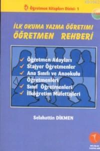 İlk Okuma Yazma Öğretim Öğretmen Rehberi