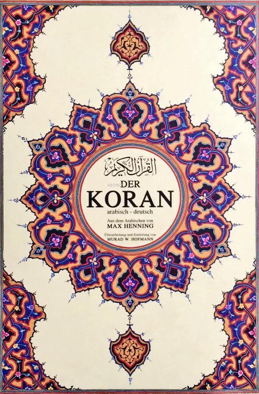 Der Koran Kur'ân-ı Kerîm ve Almanca Meali  (süper mega boy, şamua kâğıt, ciltli)