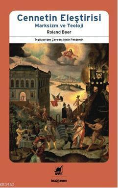 Cennetin Eleştirisi; Marksizm ve Teoloji