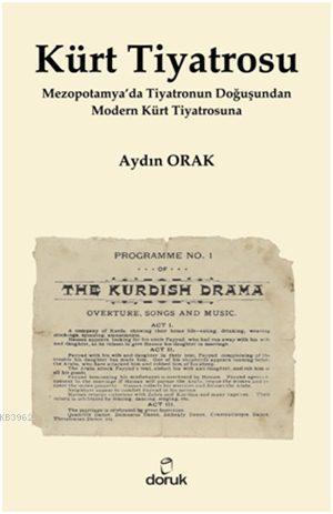 Kürt Tiyatrosu; Mezopotamya'da Tiyatronun Doğuşundan Modern Kürt Tiyatrosuna