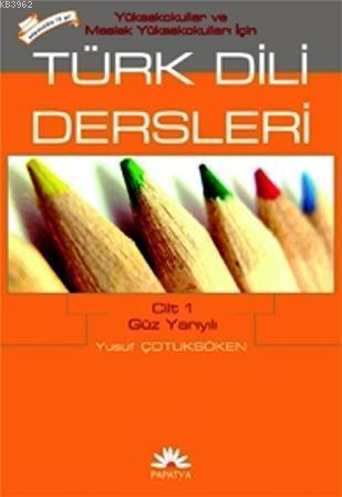 Türk Dili Dersleri 1 (MYO İçin)