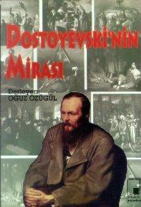 Dostoyevski'nin Mirası