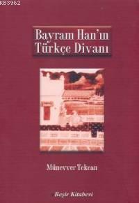 Bayram Han´ın Türkçe Divanı