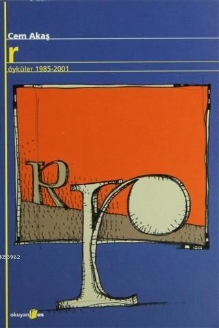 R Öyküler 1985-2001