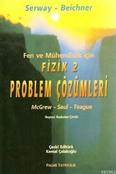 Fen ve Mühendislik için Fizik 2 - Problem Çözümleri