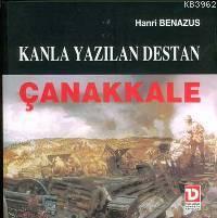 Kanla Yazılan Destan Çanakkale