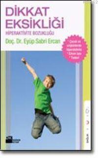 Dikkat Eksikliği Hiperaktivite Bozukluğu; Hiperaktivite Bozukluğu