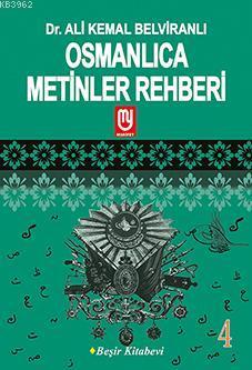Osmanlıca Metinler Rehberi - 4; Seçme Metinler - Seçme Beyitler
