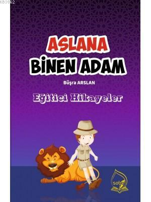 ASLANA BİNEN ADAM