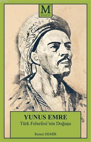 Yunus Emre; Türk Felsefesi'nin Doğuşu