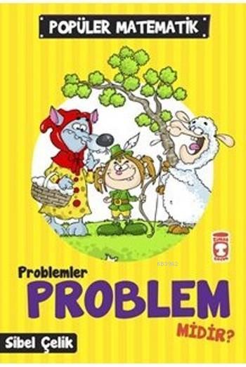 Problemler Problem Midir?