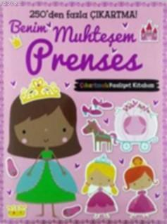 Benim Muhteşem Prenses Çıkartmalı Faaliyet Kitabım