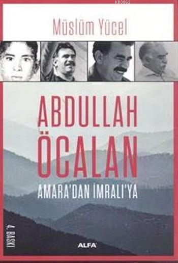 Abdullah Öcalan; Amara'dan İmralı'ya