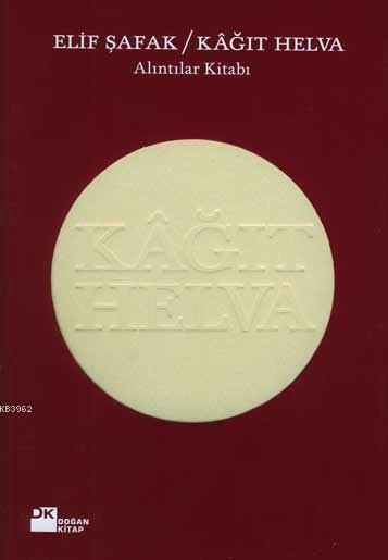 Kâğıt Helva (Ciltli); Alıntılar Kitabı