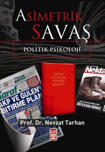 Asimetrik Savaş; Politik Psikoloji