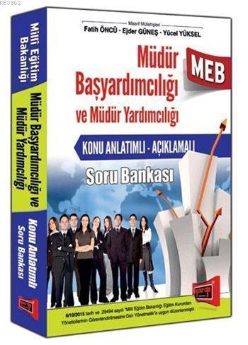 MEB Müdür Başyardımcılığı ve Müdür Yardımcılığı 2016; Konu Anlatımlı Soru Bankası