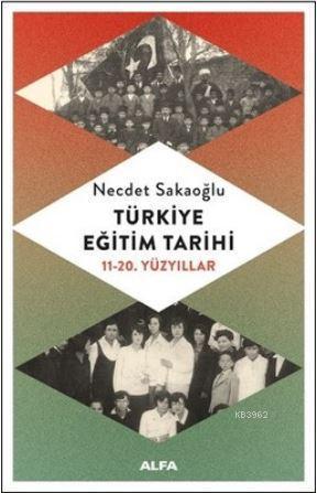 Türkiye Eğitim Tarihi; 11 - 20. Yüzyıllar