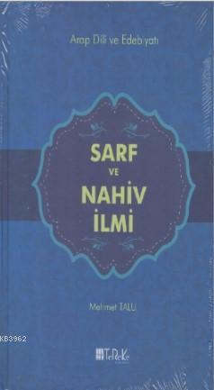 Sarf ve Nahiv İlmi; Arap Dili ve Edebiyatı
